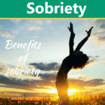 10 Physical Benefits Of Sobriety