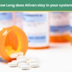 How-long-does-ativan-stays-in-your-system