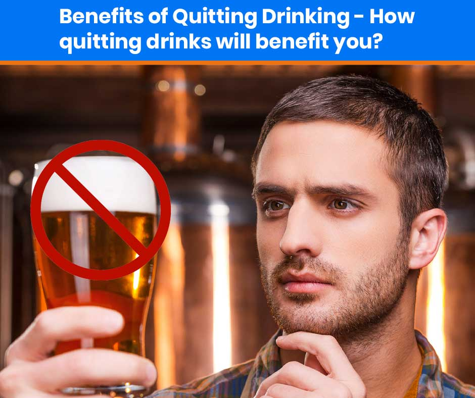 benefirs-of-quitting-drinking--how-to-quit