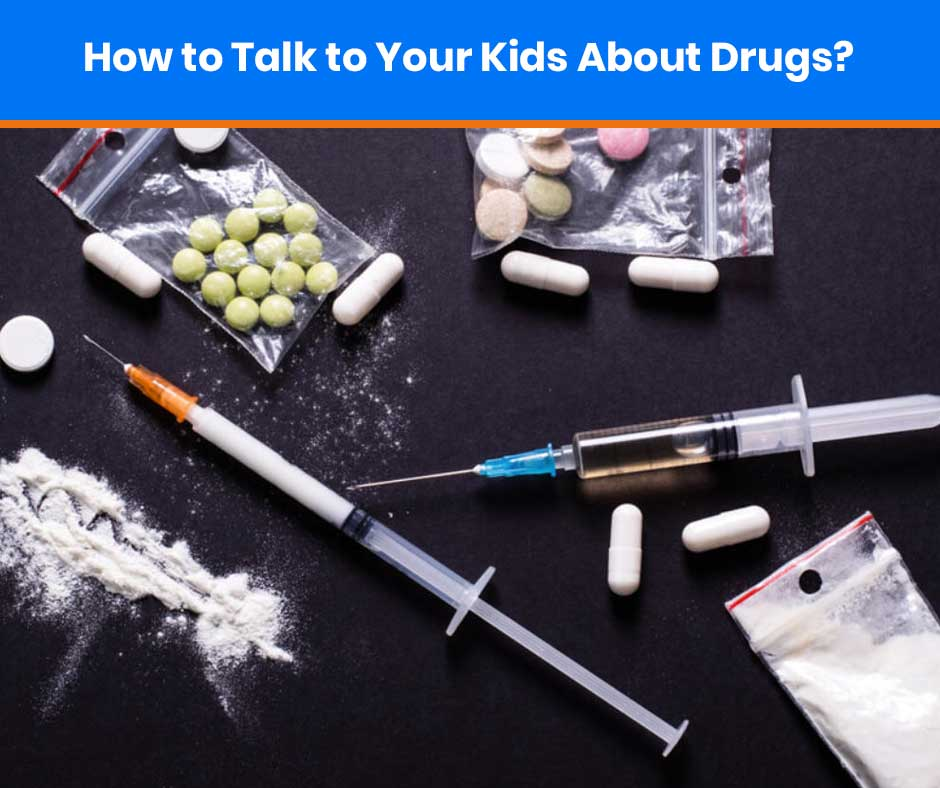 how-to-talk-to-your-kids-about-drugs